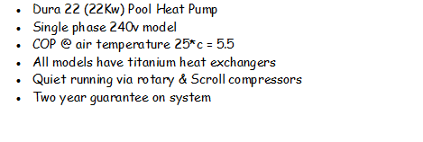 Dura 22 - Swimming Pool heat pump